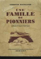 Une Famille De Pionniers - Couverture - Format classique