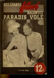 Nos Grands Films Racontes - Paradis Vole - Couverture - Format classique