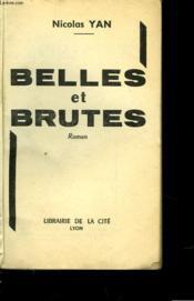 Belles Et Brutes - Couverture - Format classique