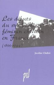 Les débuts du syndicalisme féminin chrétien en France (1899-1944) - Intérieur - Format classique