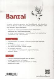 Banzai Methode De Japonais Avec Fichiers Audio 2e Edition - 4ème de couverture - Format classique