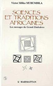 Sciences Et Traditions Africaines.Les Messages Du Grd - Intérieur - Format classique