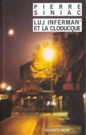 Luj Inferman'Et La Cloducque - Couverture - Format classique
