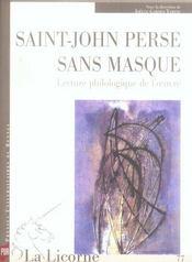Saint-john perse sans masque ; lecture philosophique de l'oeuvre - Intérieur - Format classique