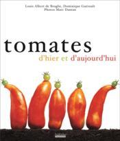Tomates d'hier et d'aujourd'hui - Couverture - Format classique