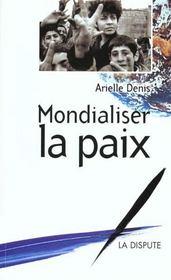Mondialiser La Paix - Intérieur - Format classique