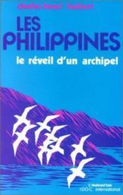 Les Philippines ; le réveil d'un archipel - Couverture - Format classique
