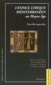L'Espace Lyrique Mediterraneen Au Moyen Age - Couverture - Format classique
