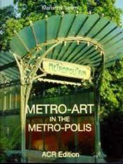 Metro-Art In The Metro-Polis (Version Anglaise) - Couverture - Format classique