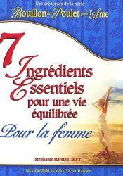 7 ingrédients essentiels pour une vie équilibrée ; pour la femme - Couverture - Format classique
