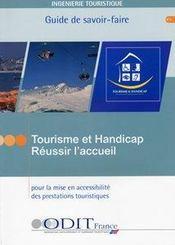 Tourisme et handicap ; reussir l'accueil - Intérieur - Format classique