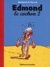 Edmond le cochon t.2 - Couverture - Format classique