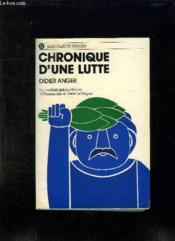 Chronique D Une Luette. Le Combat Antinucleaire A Flamanville Et Dans La Hague. - Couverture - Format classique