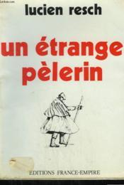 Un Etrange Pelerin. - Couverture - Format classique