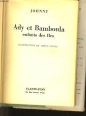 Ady Et Bamboula Enfants Des Iles - Couverture - Format classique