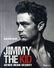 Jimmy the kid ; James Dean secret - Intérieur - Format classique