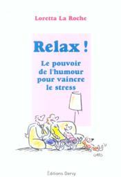 Relaxez-Vous ; Le Pouvoir De L'Humour Pour Vaincre Le Stress - Couverture - Format classique