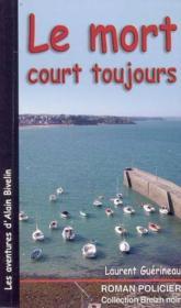Le Mort Court Toujours - Couverture - Format classique