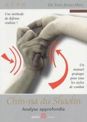 Chin-na du shaolin : analyse approfondie - Couverture - Format classique