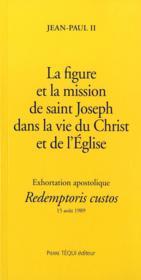 La Figure Et La Mission De Saint Joseph - Redemptoris Custos - Couverture - Format classique