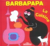 Barbapapa - La Cuisine - Couverture - Format classique