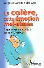 Colere cette emotion mal-aimee (la) - Intérieur - Format classique