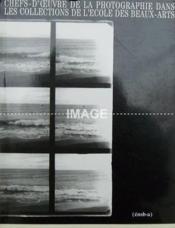 Chefs D'Oeuvre De La Photographie Ds Collection Ecole Ba - Couverture - Format classique