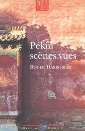 Pekin ; Scenes Vues - Intérieur - Format classique