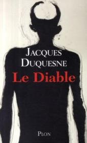 Vente  Le diable  - Jacques Duquesne