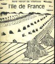L'Ile De France. - Couverture - Format classique