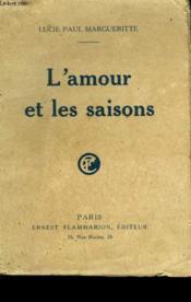 L'Amour Et Les Saisons. - Couverture - Format classique
