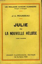 Julie Ou La Nouvelle Heloïse. Tome 1. - Couverture - Format classique