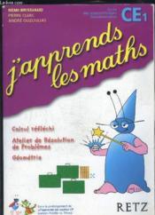 J'Apprends Les Maths ; Ce1 ; Livre De L'Elève - Couverture - Format classique