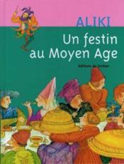 Un Festin Au Moyen Age - Couverture - Format classique