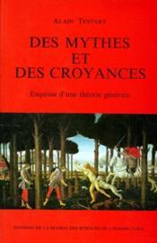Des Mythes Et Des Croyances. Esquisse D'Une Theorie Generale - Couverture - Format classique