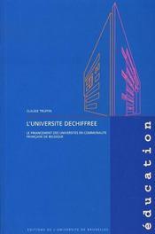 L'universite déchiffrée ; le financement des universites en communaute francaise de belgique - Intérieur - Format classique