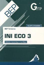 Ini éco 3 ; bep tertiaires - Couverture - Format classique