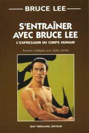 Entrainer Avec Bruce Lee (S') - Intérieur - Format classique