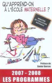 Qu'apprend-on a l'ecole maternelle ? les programmes (edition 2007-2008) - Intérieur - Format classique