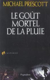 Le Gout Mortel De La Pluie - Intérieur - Format classique