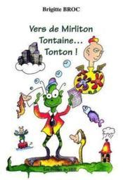 Vers De Mirliton Tontaine...Tonton ! - Couverture - Format classique