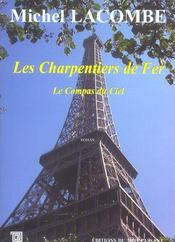 Les charpentiers de fer t.2 ; le compas du ciel - Intérieur - Format classique