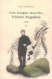 Une longue marche, victor segalen - Intérieur - Format classique
