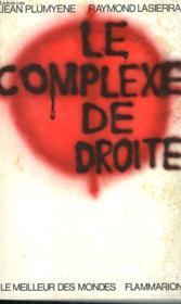 Le Complexe De Droite. - Couverture - Format classique