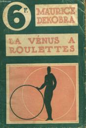 La Venus A Roulette - Couverture - Format classique