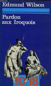 Pardon Aux Iroquois - Couverture - Format classique