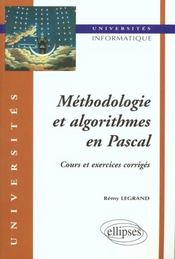 Methodologie Et Algorithmes En Pascal Cours Et Exercices Corriges - Intérieur - Format classique