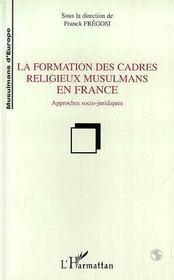 La formation des cadres religieux musulmans en france - Intérieur - Format classique
