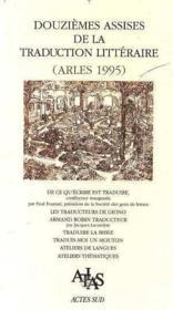 Actes Des 12e Assises De La Traduction Litteraire 1996 - Couverture - Format classique