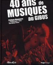 40 ans de musiques au Gibus - Intérieur - Format classique